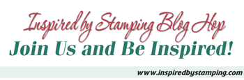 Inspired-by-Stamping-Blog-Hop